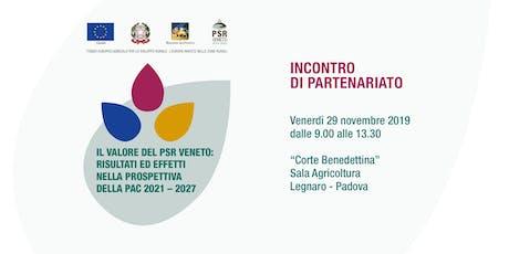 Il Valore del PSR Veneto: risultati ed effetti  nella prospettiva della PAC biglietti