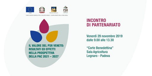 Il Valore del PSR Veneto: risultati ed effetti  nella prospettiva della PAC