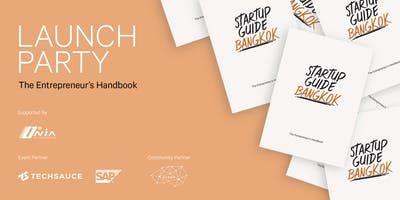 Startup Guide Bangkok Launch Party