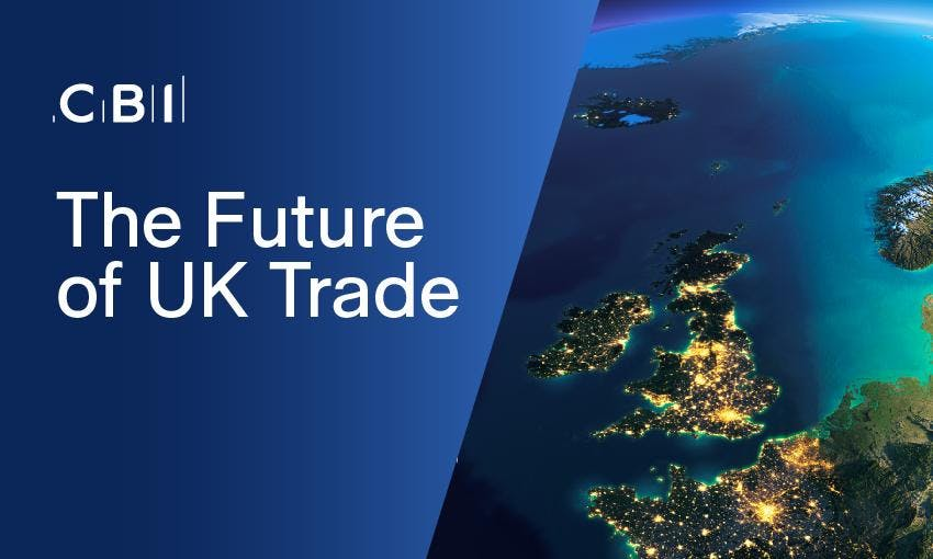 The Future of UK Trade with Jonathan Brenton, CBI Head of Trade Policy