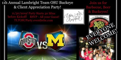 11th Annual Lambright Team Appreciation Party! Turtle Creek Tavern - FREE Food/Drinks! OSU vs. Michigan - EVERYONE Welcome