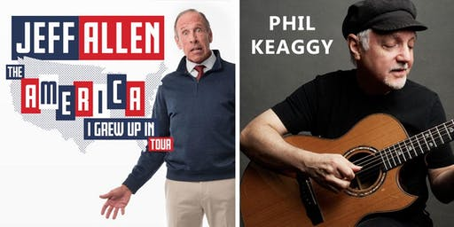 Jeff Allen (Comedian) or Phil Keaggy (Concert)