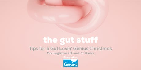Tips for a Gut Lovin' Genius Christmas tickets