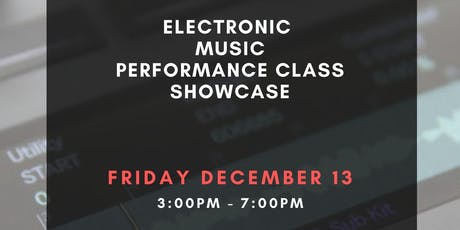 Electronic Music Performance Recitals tickets