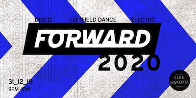 Forward 2020: 'To The Future' New Year's Special