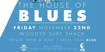 Future Faktori Presents: The House of Blues