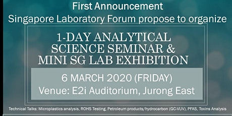 1 Day Seminar on Advanced Analytical Techniques and Mini SG Lab Show tickets