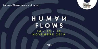 Human Flows - 14/11@ Sala Monsignor Bruno - Porto
