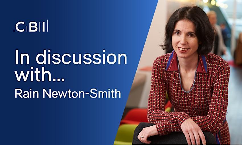 In Discussion with CBI Chief Economist, Rain Newton-Smith