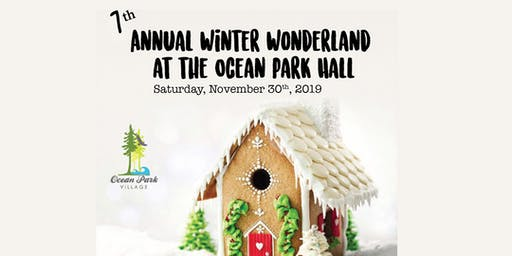 7th Annual Winter Wonderland at the Ocean Park Hall