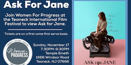 Ask for Jane Movie at the Teaneck International Film Festival tickets