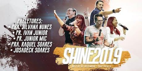 CONFERÊNCIA SHINE 2019 tickets