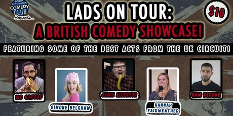 Lads on Tour: A British Comedy Showcase tickets
