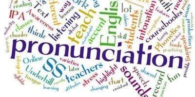 Pronunciation Workshop