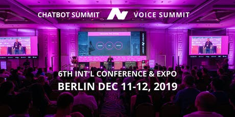 6th International Chatbot Summit - STATION-Berlin, December 2019 Tickets