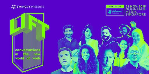 Swingvy presents LIFT 2019, powered by Deliveroo for Business | Singapore