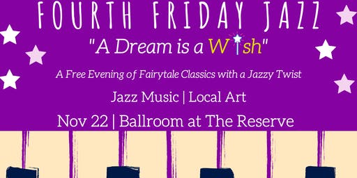 Fourth Friday Jazz: A Dream is a Wish