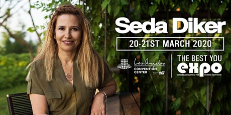 Seda Diker at The Best You EXPO 2020, Los Angeles tickets