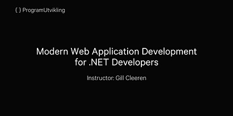 Modern Web Application Development for .NET Developers - 9-13 November 2020 tickets