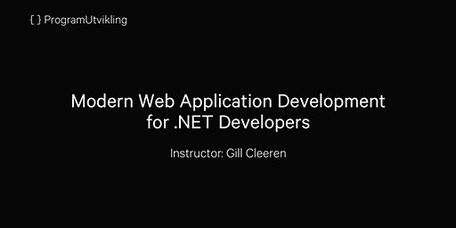 Modern Web Application Development for .NET Developers - 24-28 February