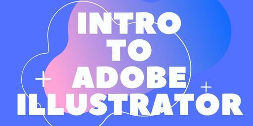 Intro to Adobe Illustrator Workshop