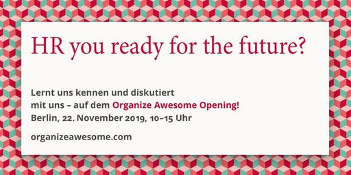 Organize Awesome Opening