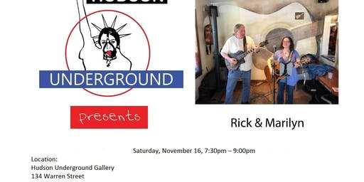Hudson Underground Gallery Presents Rick and Marilyn