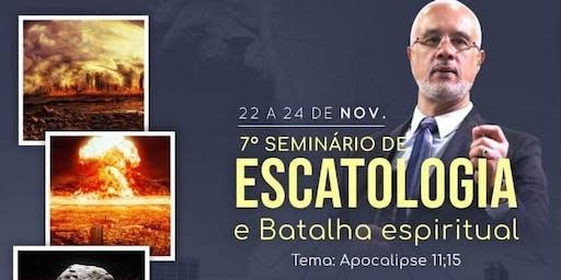 7° Seminário de Escatologia e Batalha Espiritual