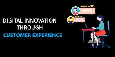 Digital Innovation through Customer Experience
