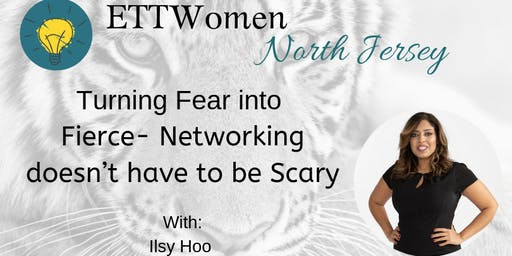 ETTWomen North Jersey: Networking doesn't have to be Scary with Ilsy Hoo