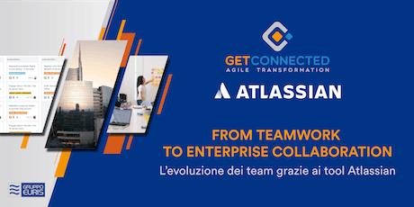 From Teamwork to Enterprise Collaboration biglietti