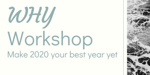 WHY Workshop