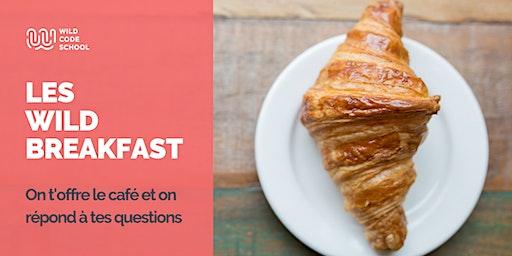 Wild Breakfast - Présentation Ecole  & Formations - Wild Code School Lille