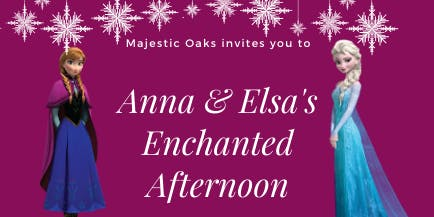 SOLD OUT Anna & Elsa's Enchanted Afternoon
