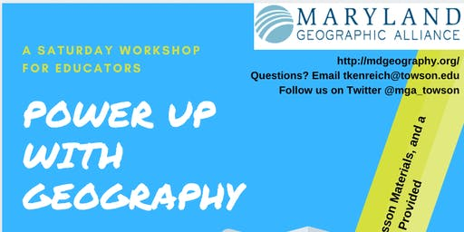 Power Up with Geography: Workshop for Educators