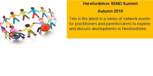 Herefordshire - SEND Summit Autumn 2019