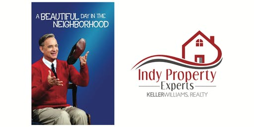A Beautiful Day in the Neighborhood with Indy Property Experts