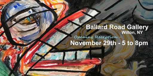 Art Opening Reception Nov, 29th – 5 to 8pm
