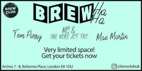 Brew-Ha-Ha! Comedy Night at Brew Club tickets