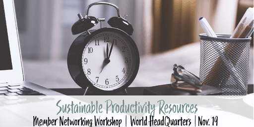 Member Networking Workshop | Sustainable Productivity Resources