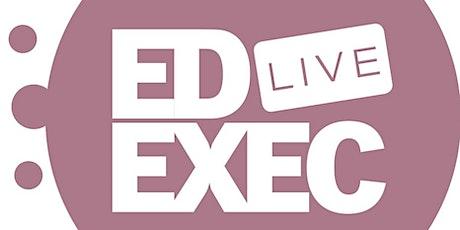 EdExec LIVE NORTH 2020 tickets
