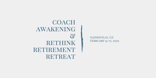 Rethink Retirement Retreat in Gainesville, GA February 2020