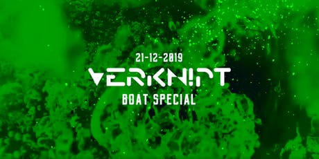 Verknipt Boat Special - 21 Dec.  tickets
