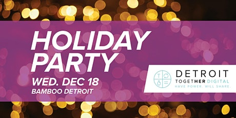 Detroit Together Digital Holiday Party tickets
