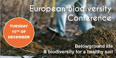 """Biodiversity Conference """"Belowground life & biodiversity for a healthy soil"""""""