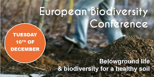 "Biodiversity Conference ""Belowground life & biodiversity for a healthy soil"""