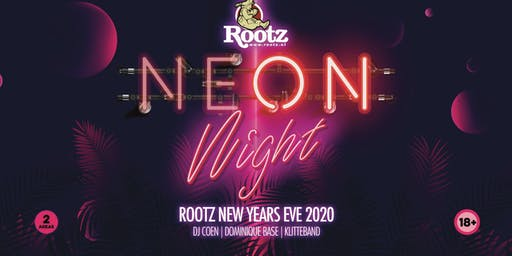 Rootz  Neon Night NYE 2020