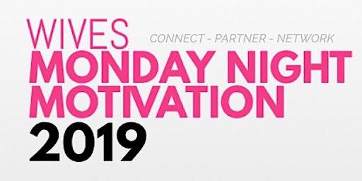 Wives Monday Night Motivation