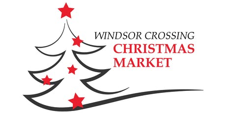 Windsor Crossing Christmas Market tickets