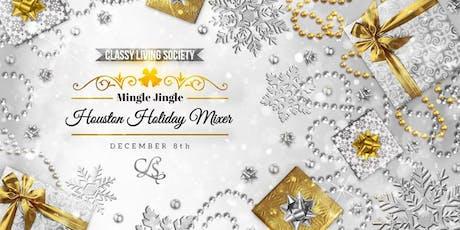 Classy Living Society Mingle Jingle Houston Holiday Mixer tickets